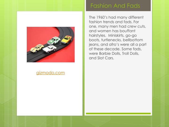 Fashion And Fads