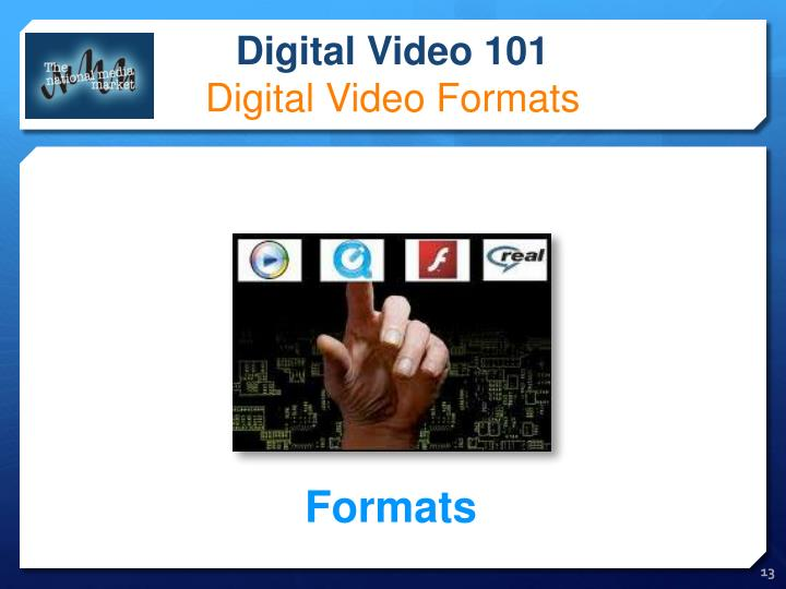 Digital Video 101