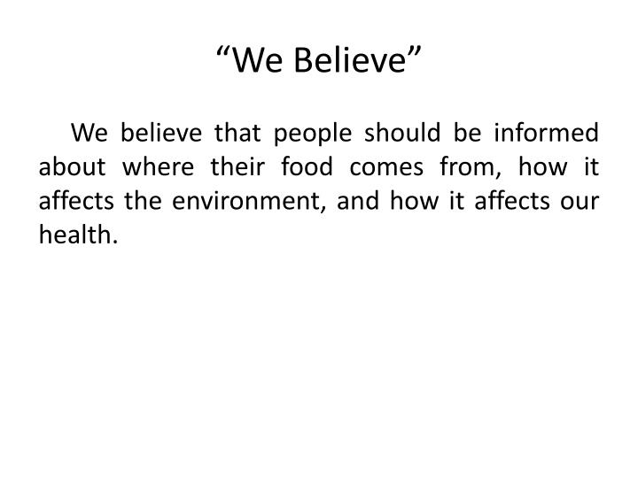 """We Believe"""