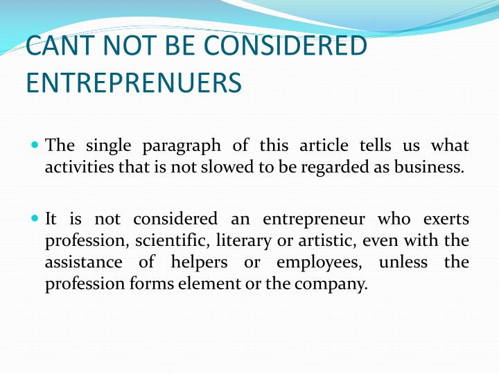 Cant not be considered entreprenuers