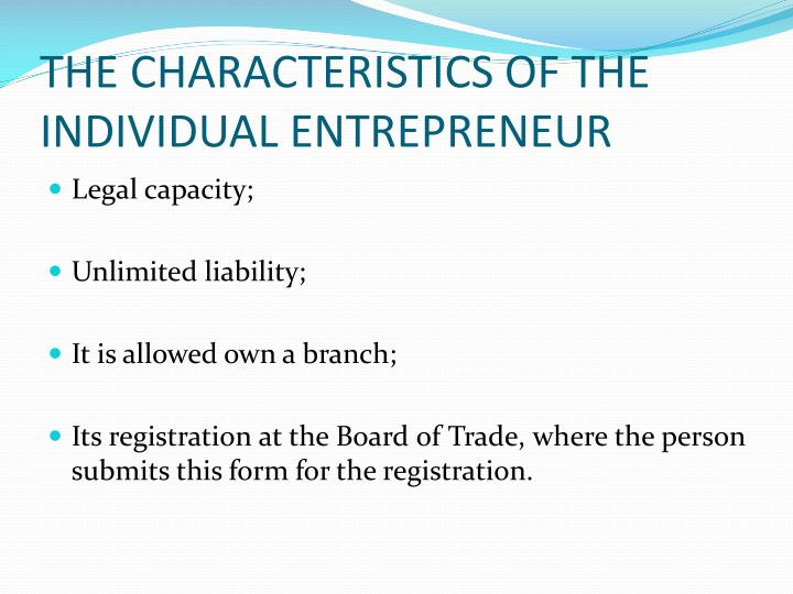 THE CHARACTERISTICS OF THE INDIVIDUAL ENTREPRENEUR