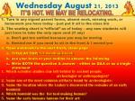 wednesday august 21 2013