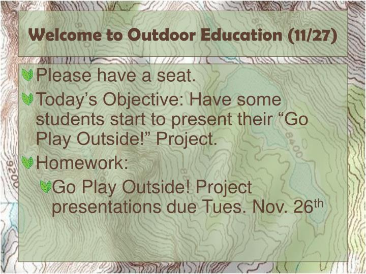 welcome to outdoor education 11 27 n.