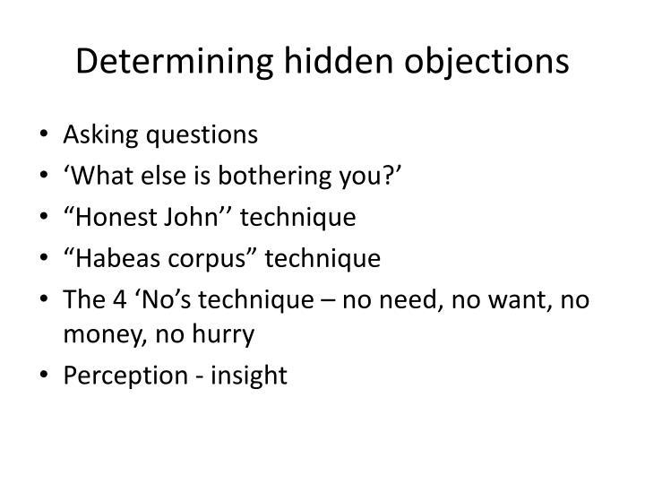 Determining hidden objections