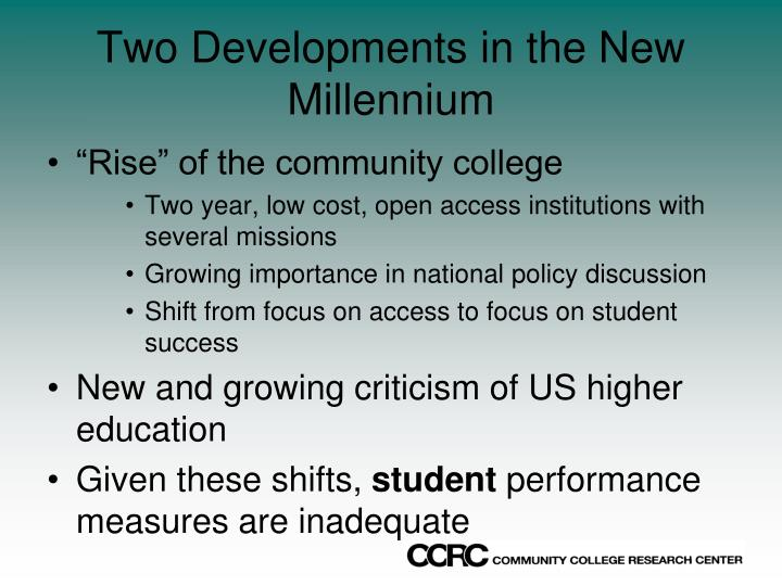 Two developments in the new millennium
