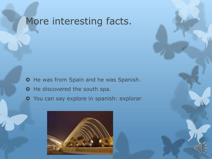 More interesting facts.