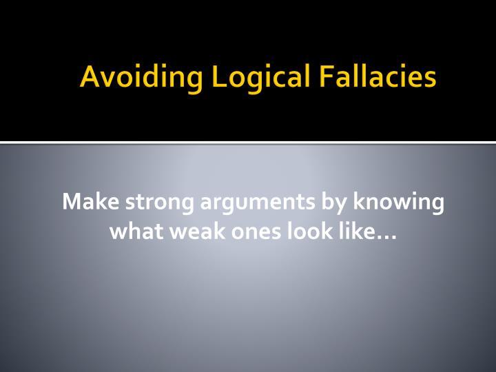 Avoiding Logical Fallacies