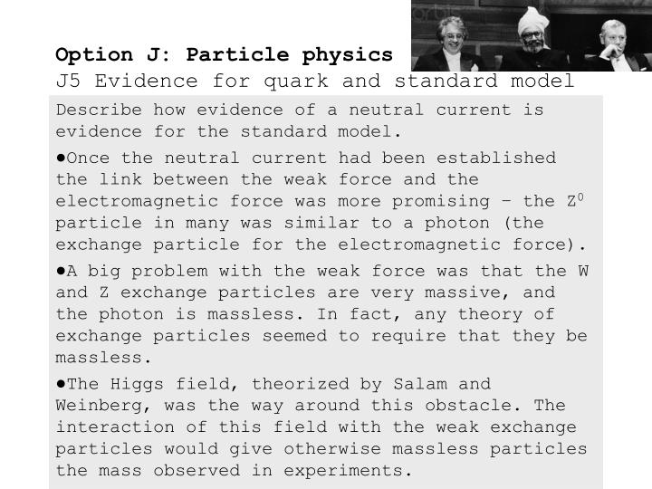 Describe how evidence of a neutral current is evidence for the standard model.