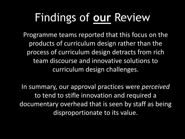 Findings of our review