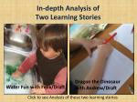 in depth analysis of two learning stories