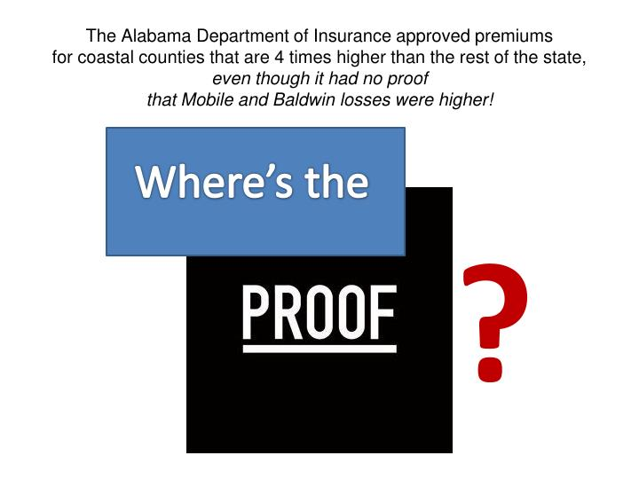The Alabama Department of Insurance approved premiums