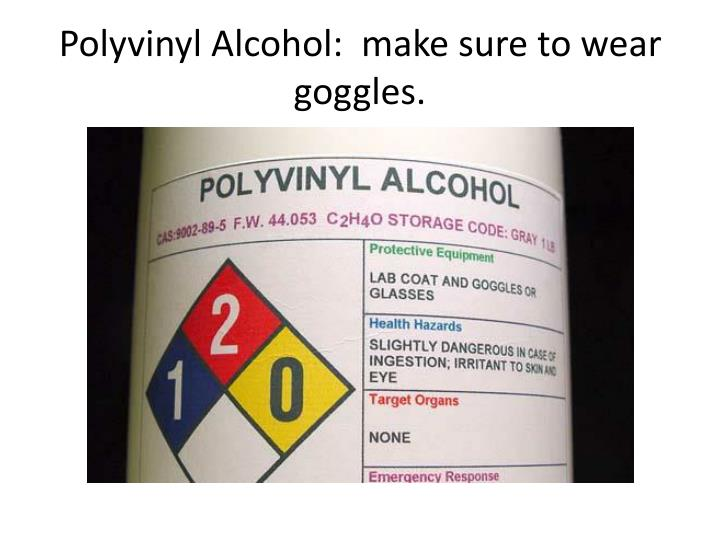 Ppt chem 11 how to make slime powerpoint presentation id2816771 polyvinyl alcohol make sure to wear goggles ccuart Gallery