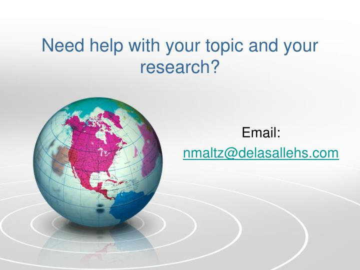 Need help with your topic and your research?