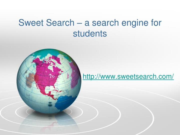 Sweet Search – a search engine for students