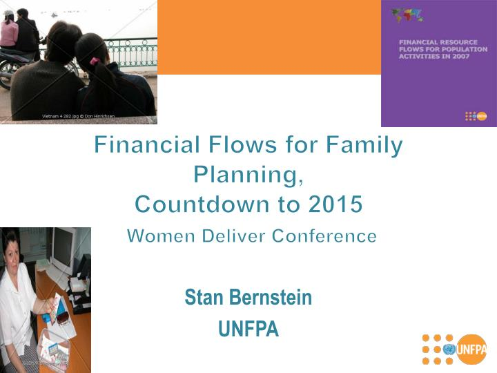 Financial flows for family planning countdown to 2015 women deliver conference