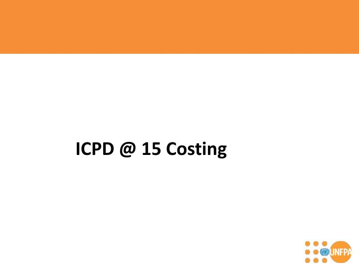 ICPD @ 15 Costing