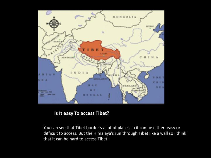 Is it easy to access tibet