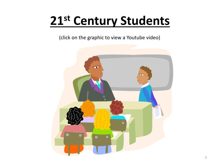 21 st century students
