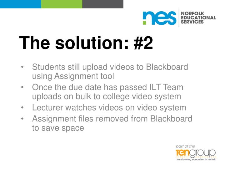 The solution: #2