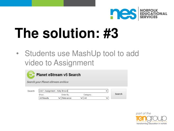The solution: #3