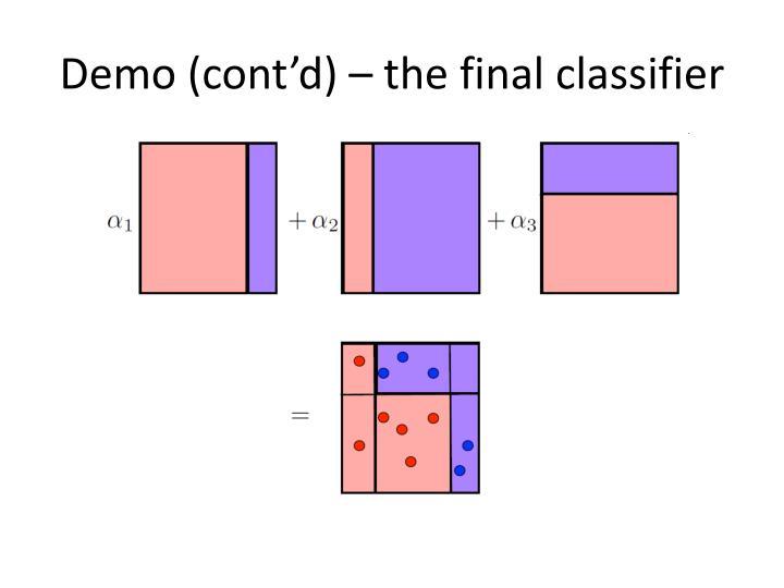 Demo (cont'd) – the final classifier