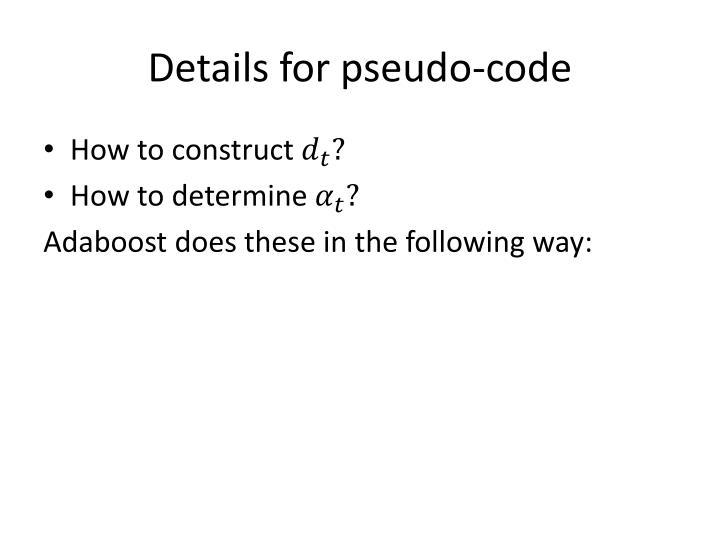 Details for pseudo-code