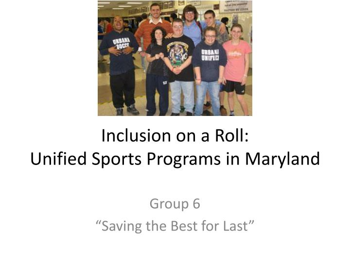inclusion on a roll unified sports programs in maryland