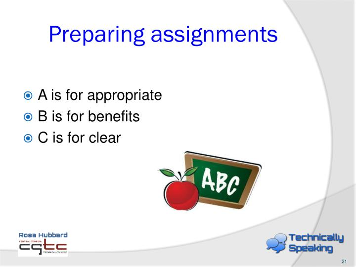 Preparing assignments