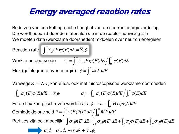 Energy averaged reaction rates