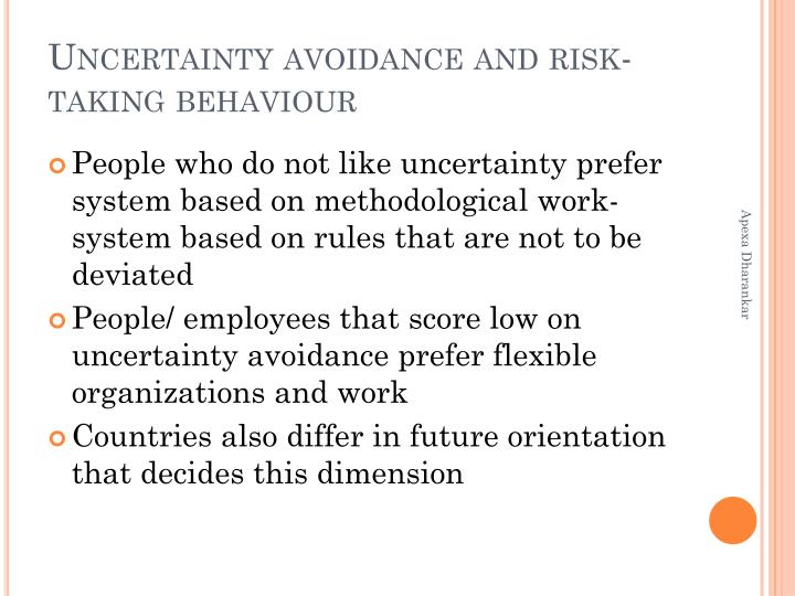 Uncertainty avoidance and risk-taking