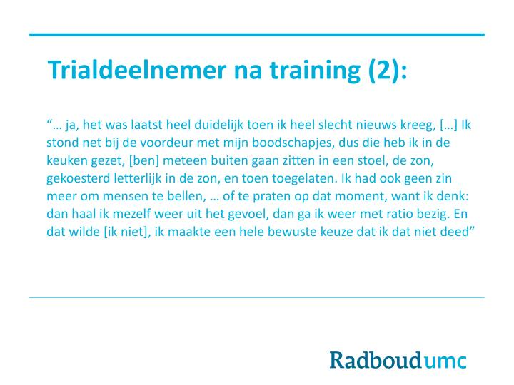 Trialdeelnemer na training (2):