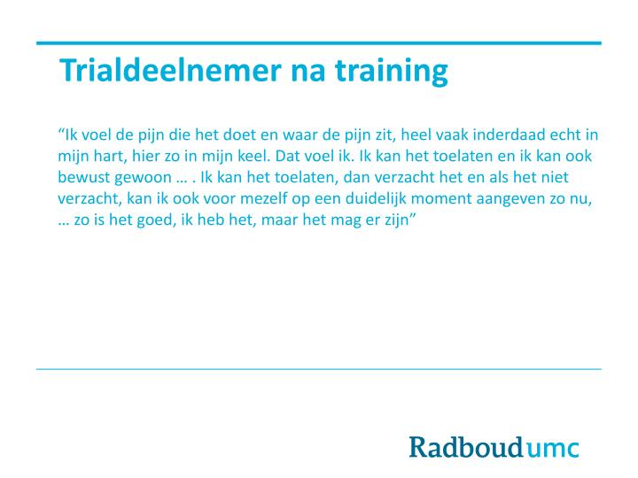 Trialdeelnemer na training
