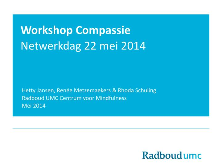 Workshop compassie