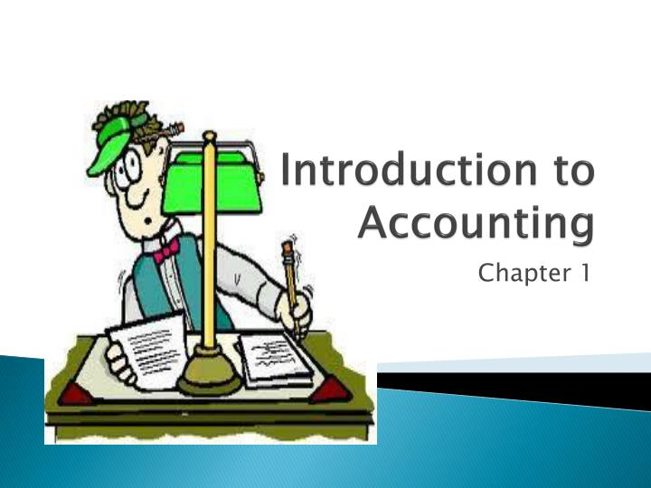 introduction to accounting chapter 12 Introduction to accounting structure 11 introduction 12 development of accounting discipline 13 an accountant ˇs job profile: functions of accounting.