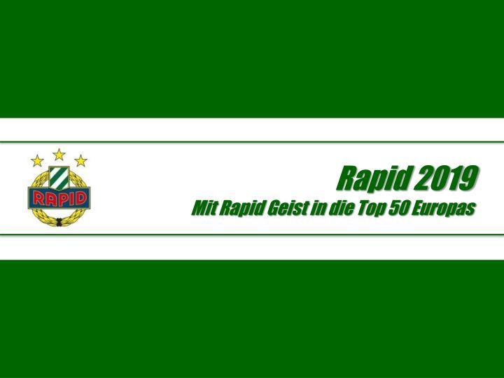 Rapid 2019 mit rapid geist in die top 50 europas