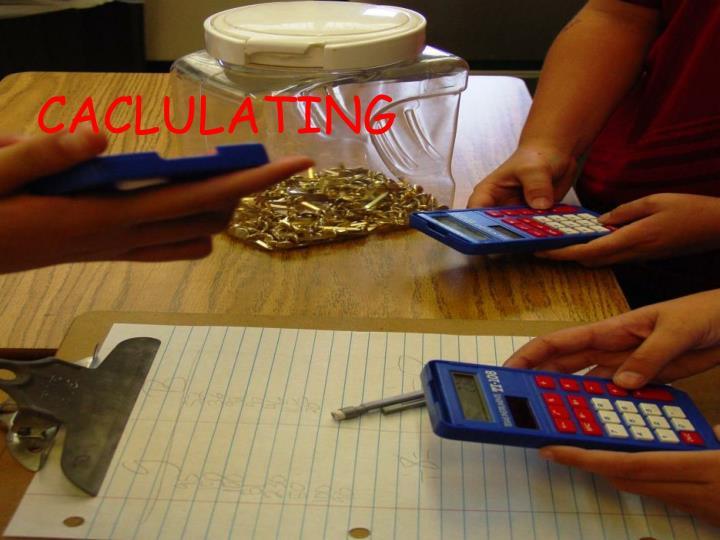 CACLULATING