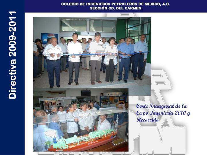 Corte Inaugural de la Expo Ingeniería 2010 y Recorrido