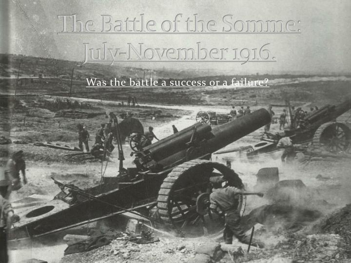 the battle of the somme july november 1916 n.