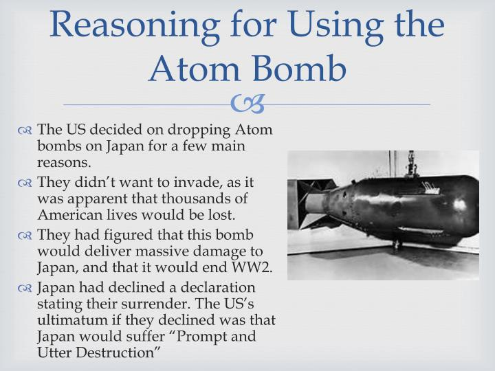 Reasoning for Using the Atom Bomb