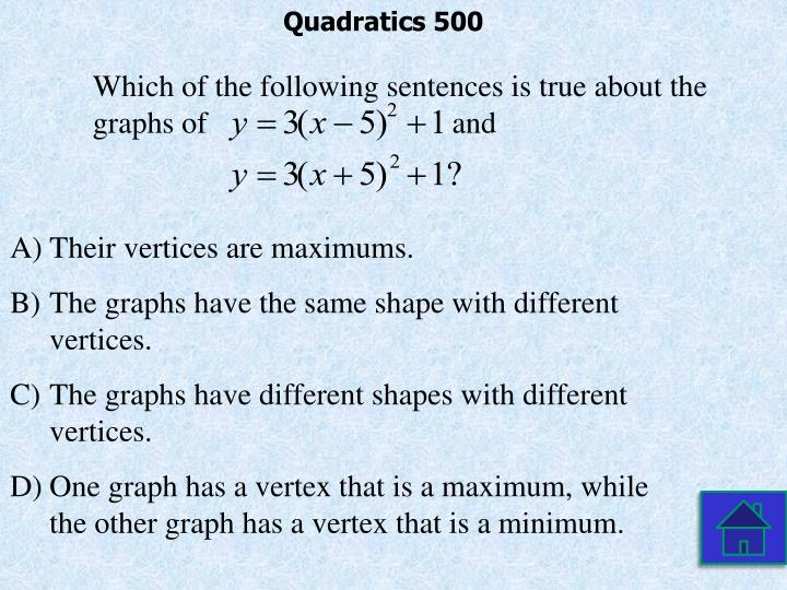 Quadratics 500