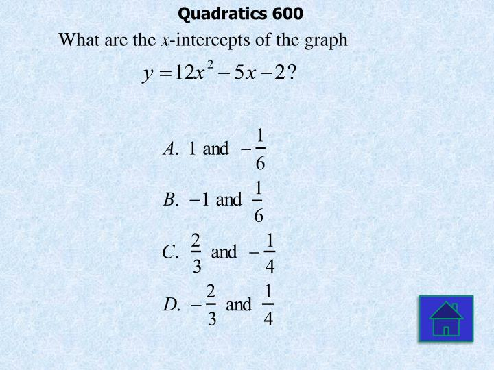 Quadratics 600