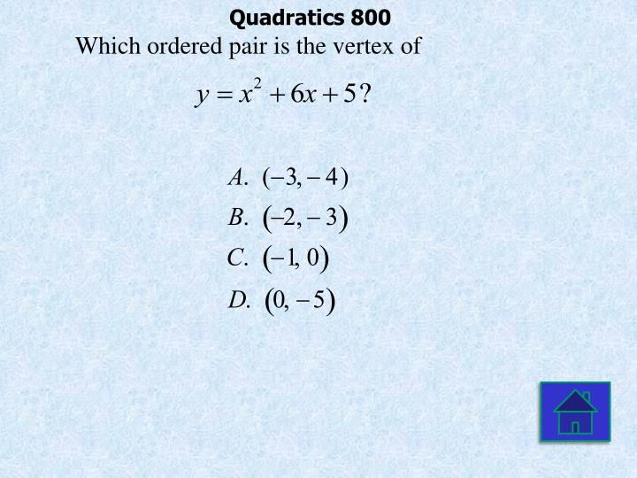Quadratics 800