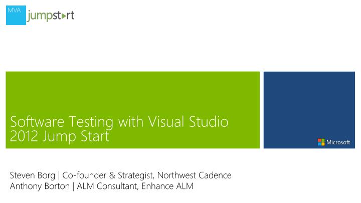 software testing with visual studio 2012 jump start n.