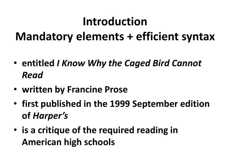Introduction mandatory elements efficient syntax