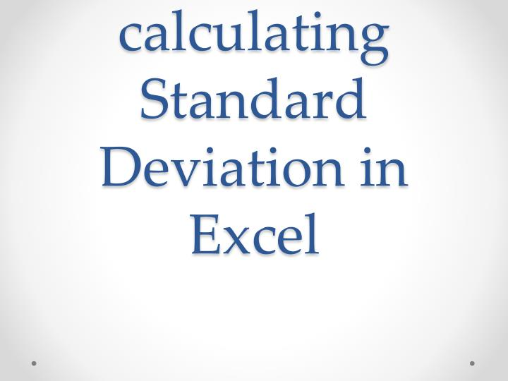 instruction on calculating standard deviation in excel