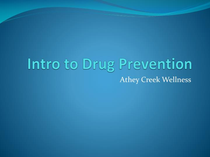 intro to drug prevention n.