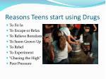 reasons teens start using drugs
