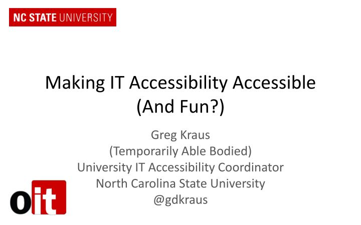 making it accessibility accessible and fun n.