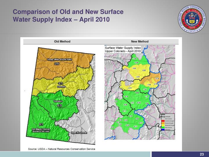 Comparison of Old and New Surface Water Supply Index – April 2010