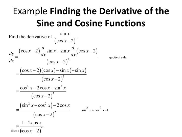 Example finding the derivative of the sine and cosine functions